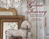The Gilded Journey ~ Nurturing the Artist Within Ebook Digital Download