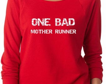 One Bad Mother Runner Sweater Running Sweater