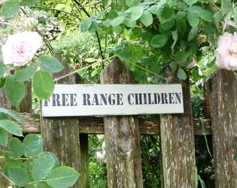 Vintage Style painted wooden FREE RANGE CHILDREN sign