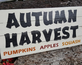 Wood Sign - Fall sign - Autumn Harvest - Pumpkins Apples Squash sign on reclaimed wood.