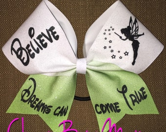 Believe, Dreams can come True Cheer Bow with Tinkerbell