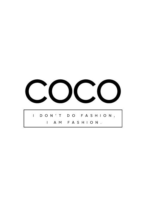 coco chanel coco chanel quote coco chanel print coco. Black Bedroom Furniture Sets. Home Design Ideas