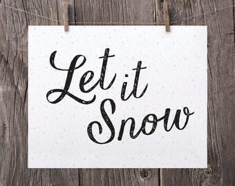 8x10 Christmas Printable Decor Christmas Print, Let It Snow Printable, Black and White Modern Holiday Decor, Falling Snow Christmas Wall Art