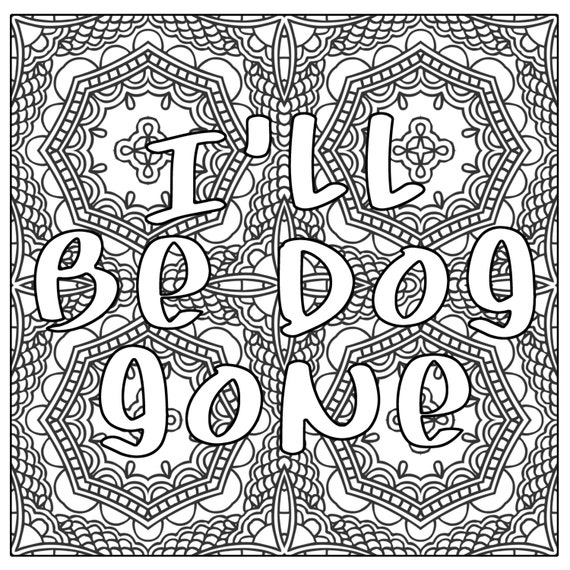 Ill Be Dog Gone Swear Word Coloring Page By ThinkPrintableArt