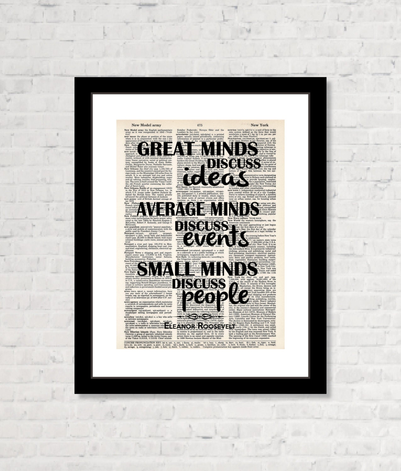 Small Minds Discuss People Quote: Eleanor Roosevelt Quote Great Minds Discuss Ideas Average