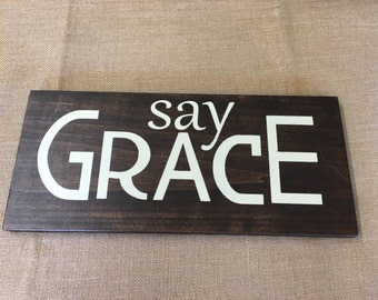 SAY GRACE, Give Thanks, Thanksgiving, Fall Decor Hand Painted Wood Sign