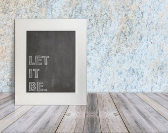 Let It Be, Beatles Song Lyric Print, 8x10 Print, Instant Download