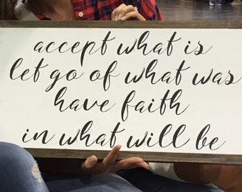 Accept What Is quoted wood sign