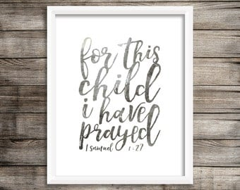 For This Child I Have Prayed - Grey Watercolor Printable (Digital Print File)