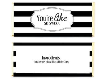 Striped Candy Bar Wrappers, Black And White Candy Bar Wrappers, You're Like So Sweet Wrappers, DIY Wrappers, Wedding Chocolate Bar Wrapper