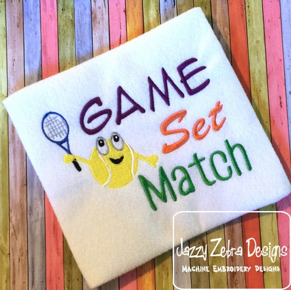 Game Set Match Tennis saying embroidery design - tennis embroidery design