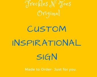 Custom Inspirational Signs