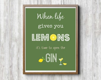 Gin and Tonic, Gin Print, Gin Gifts, When Life Gives You Lemons, Kitchen Art, Kitchen Print Poster, Poster Quotes, Funny Posters, Alcohol