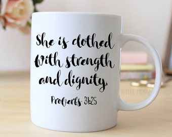 Proverbs 31 Coffee Mug - Christian Coffee Mug Gift