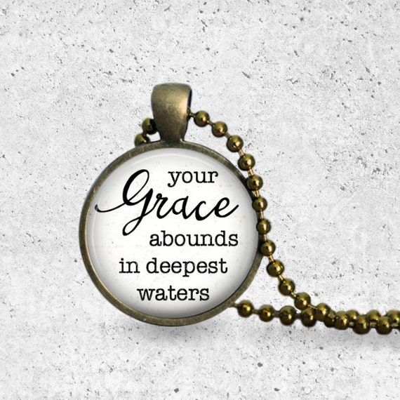 Grace Abounds In Deepest Waters, Pendant Necklace, Christian Jewelry, Faith Necklace, Hillsong Oceans, Anchor Necklace, Bronze Chain, Pearl