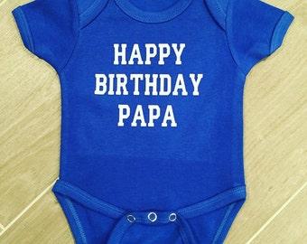 Happy Birthday Onesie / Happy Birthday Daddy, happy birthday, birthday shirt,happy birthday papa,