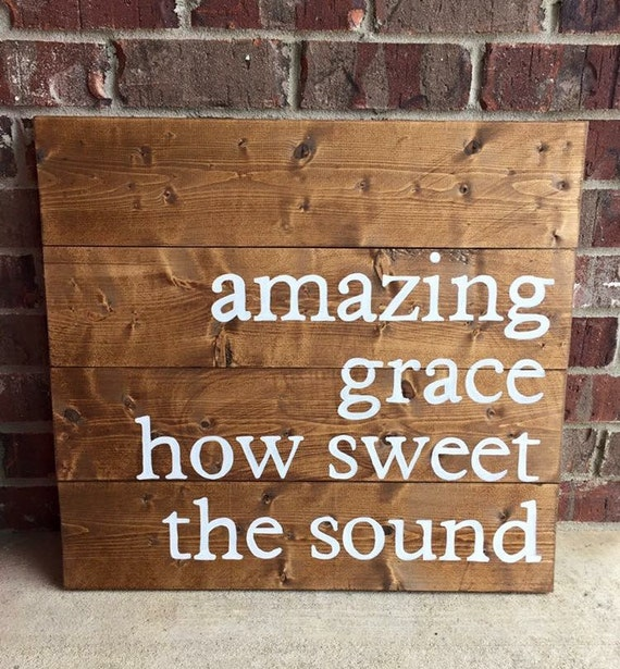 Signs You Re Amazing: Amazing Grace Sign By PocketfulofSawdust On Etsy