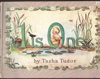 Tasha Tudor, 1 is One, 1st Edition, published by Rand McNally in 1956, illustrated throughout by the author Vintage Children Book