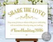 Social Media Wedding Sign Gold Printable Share The Love Instagram Hashtag Sign Digital (#SOC2G)