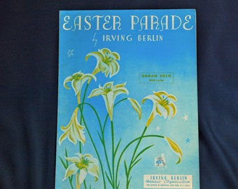 Easter Parade Vintage Sheet Music Irving Berlin  1960 Organ Solo with Lyrics