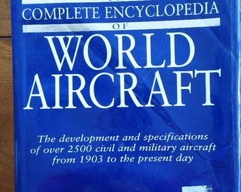 Complete Encyclopedia World Aircraft 3000 Civil Military Aircraft 3,500 Photos