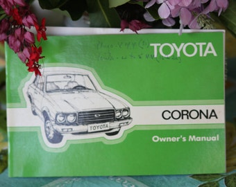 1977 Toyota Corona Owner's Handbook / Car Manual - Plus Toyota Emission Control and Maintenance Guide Booklet