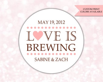 Love is brewing sticker - Coffee favors - Wedding favor stickers - Wedding labels - Tea favors (RW079)