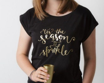 Womens alternative christmas tshirt - tis the season to sparkle