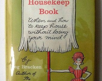 I Hate to Housekeep Book by Peg Bracken Signed 1st Edition