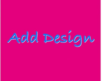 Add Design to a current order