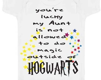 You're Lucky My Aunt is Not allowed to do magic outside of  Hogwarts bodysuit onepiece bodysuit, baby girl muggle, muggle born