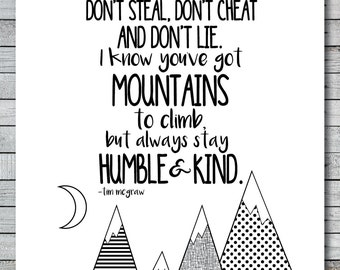 Always Stay Humble and Kind - Full Chorus - Tim McGraw - Printable Art Print