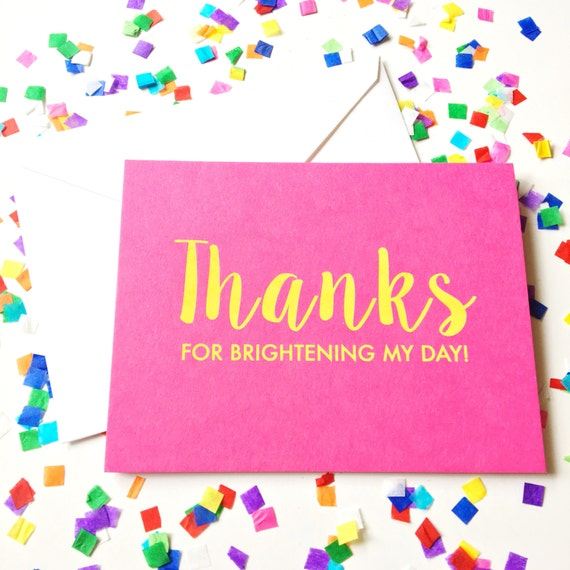 Thanks for brightening my day, Foil stamped greeting card, Just because card, friendship, handwritten note, Hot pink stationery