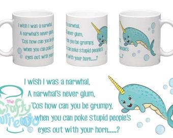 I wish I was a narwhal.....  - 11oz standard coffee or tea mug, unicorn of the sea