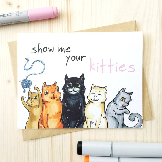 cat birthday card show me your kitties funny by beckywarrendesign, Birthday card