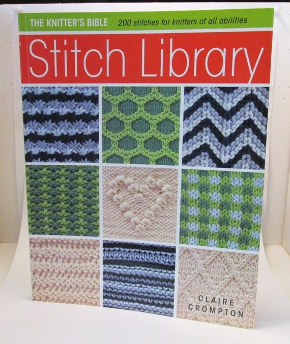 New Knitting Stitch Library Book : Knitting Book The Knitters Bible Stitch Library Craft