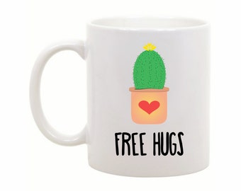 Funny Coffee Mug - Free Hugs Mug - Cactus Mug - Funny Coffee Cup - Unique Gift Idea - Funny Gift - Office Gift - Boss Gift - Birthday Gift