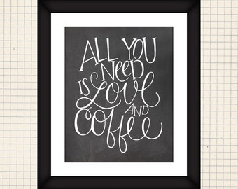Love and Coffee Print (faux chalkboard)