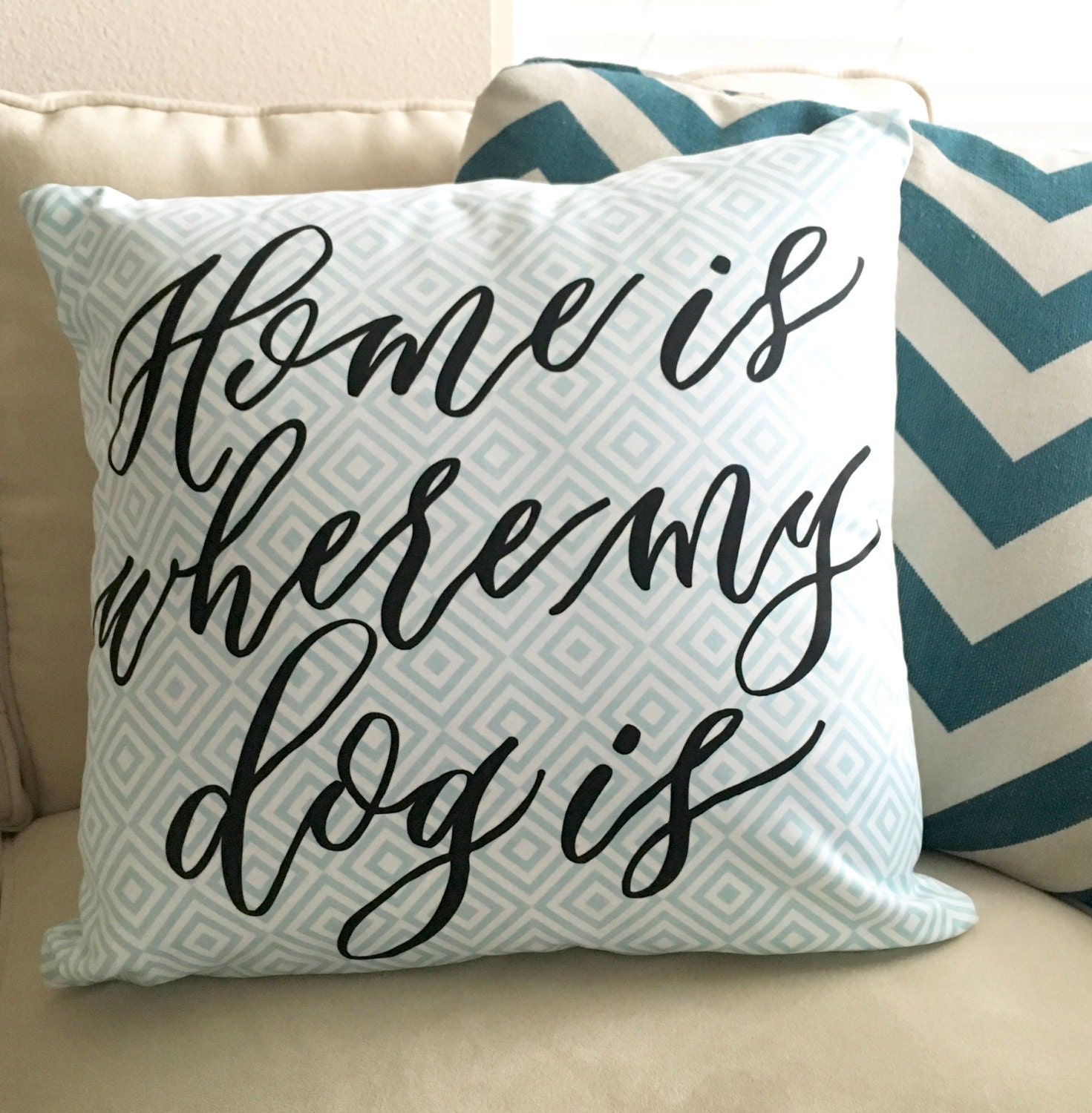 Decorative Pillows Dogs : Home is where my dog is 18x18 Dog Pillow Throw Pillow Gift