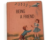 Vintage Being a Friend Book, Easy Reader Book, Learning to Read, Challenge Readers, Vintage Schoolbook, Children's Schoolbook, Textbook