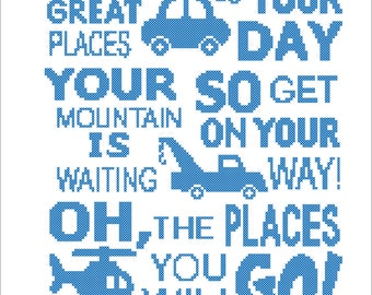 """BOGO FREE!  Dr. Seuss quote - """"Oh, the places you'll go!""""- cross stitch pdf Pattern - pdf pattern instant download  #95"""