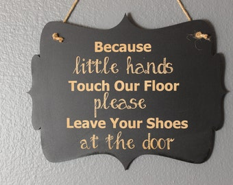 chalkboard, sign, hanging sign, hanging chalkboard,front door,porch,funny,humor,leave your shoes,little hands,kids,gift