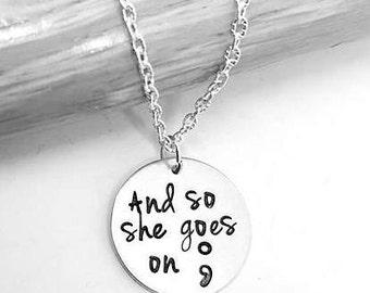 Semicolon Necklace - And so she goes on.. Hand stamped aluminium ; semicolon necklace