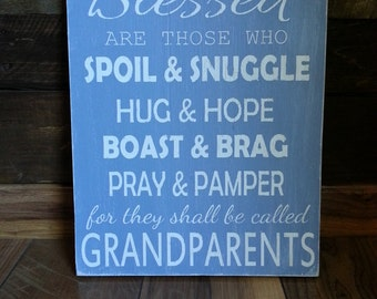Blessed Are Those Who Spoil and Snuggle Grandparents Wood sign