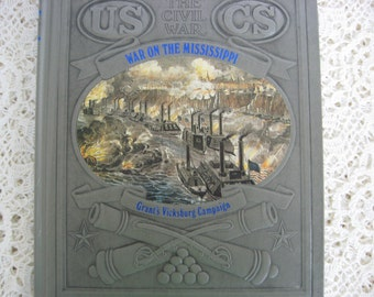 "Time Life Book, Civil War, ""War on the Mississippi"", Second Printing, Vintage Civil War Book,American History Book, American Civil War"