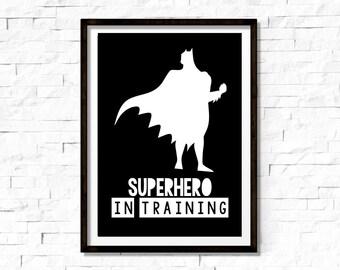 Superhero in Training, Print, Room Print, Boys Room, Monochrome, A4
