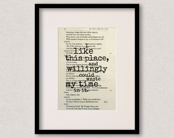 """Shakespeare quote print - Housewarming gift - New home - """"I like this place, and willingly could waste my time in it"""""""