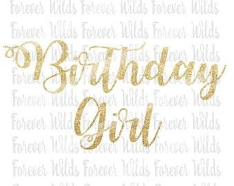 Birthday Girl SVG - glitter birthday svg - Cricut svg - cameo svg - Birthday SVG - DFX - Cut file - Digital file