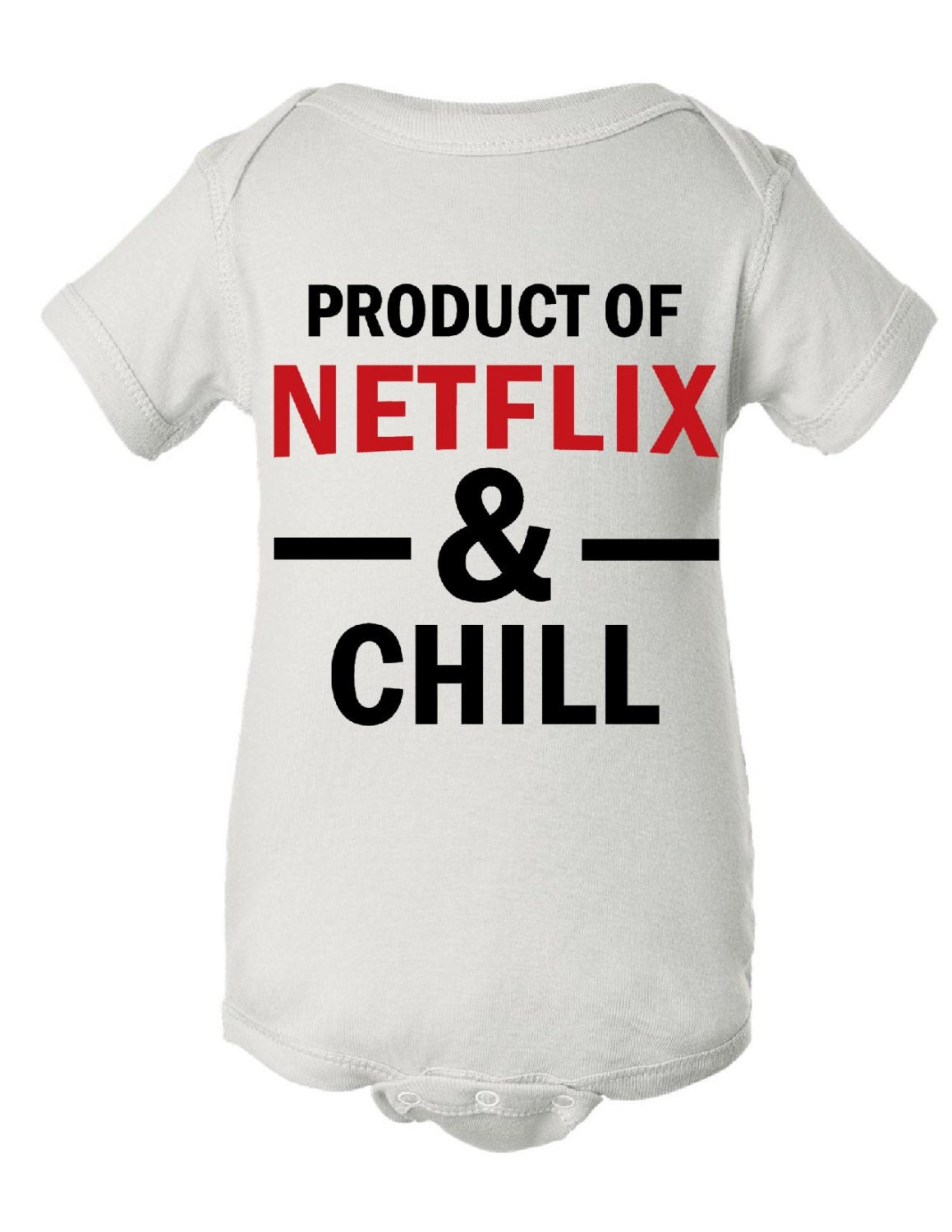 Product of netflix and chill infant onesie and t shirt for Baby onesie t shirt