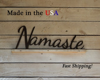 Namaste, Yoga Decor, Workout Room Decor, Outdoor Wall Art, Inspirational Decor, Metal Art Sign, Indoor Wall Art,  Home Decor, Sayings, W1106